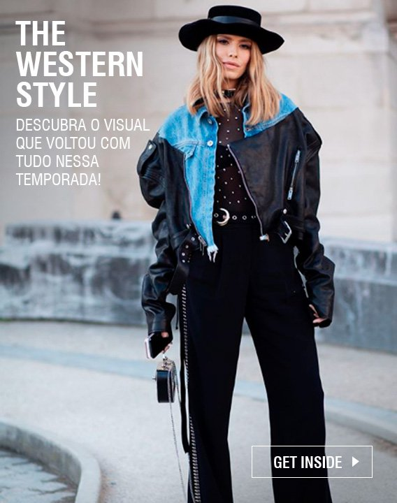 THE WESTERN STYLE IS BACK!